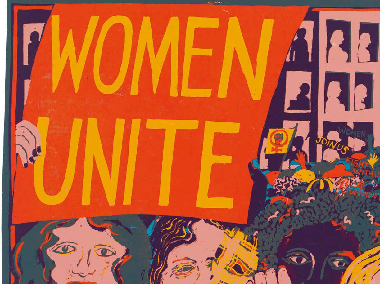 «Women Unite», 1973, del collettivo  di artiste femministe  See Red Women's Workshop,